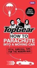 ISBN: 9781849906357 - Top Gear: How to Parachute into a Moving Car