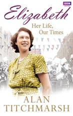 ISBN: 9781849906654 - Elizabeth: Her Life, Our Times
