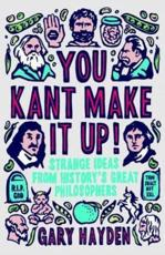ISBN: 9781851688456 - You Kant Make it Up!