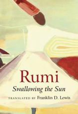 ISBN: 9781851689712 - Rumi: Swallowing the Sun