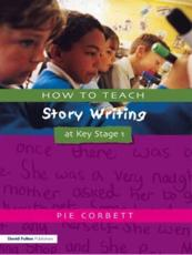 ISBN: 9781853469169 - How to Teach Story Writing at Key Stage 1