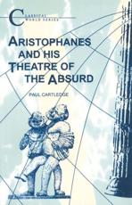 ISBN: 9781853991141 - Aristophanes and His Theatre of the Absurd