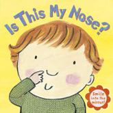 ISBN: 9781862303973 - Is This My Nose?