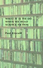 ISBN: 9781870824545 - What it is We Do When We Read Science Fiction