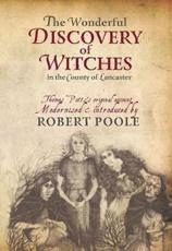 ISBN: 9781874181781 - Thomas Potts, the Wonderful Discovery of Witches in the County of Lancaster