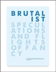 ISBN: 9781899926183 - Brutalist Speculations and Flights of Fancy
