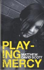 ISBN: 9781902638928 - Playing Mercy