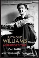 ISBN: 9781905762996 - Raymond Williams: A Warrior's Tale