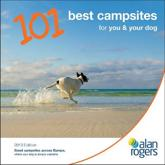 ISBN: 9781906215972 - Alan Rogers - 101 Best Campsites for You & Your Dog 2013