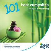 ISBN: 9781906215989 - Alan Rogers - 101 Best Campsites for Spas & Wellbeing 2013