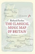 ISBN: 9781907642784 - The Classical Music Map of Britain