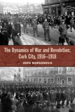 ISBN: 9781909005822 - The Dynamics of War and Revolution