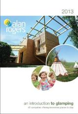 ISBN: 9781909057036 - Alan Rogers - An Introduction to Glamping 2013