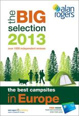ISBN: 9781909057173 - Alan Rogers - The Best Campsites in Europe 2013