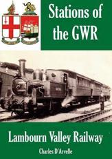ISBN: 9781909099746 - The Lambourn Valley Railway