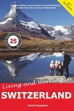 ISBN: 9781909282636 - Living and Working in Switzerland