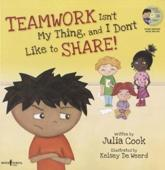 ISBN: 9781934490365 - Teamwork Isn't My Thing, and I Don't Like to Share!