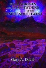 ISBN: 9781935487845 - Star Shrines and Earthworks of the Desert Southwest