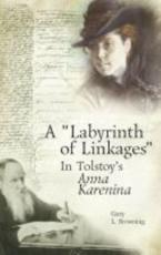 ISBN: 9781936235186 - &quote;Labyrinth of Linkages&quote; in Tolstoy's Anna Karenina