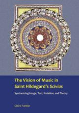 ISBN: 9781937330217 - The Vision of Music in St. Hildegard's Scivias