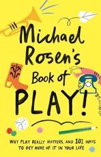 *SIGNED* Michael Rosen's Book of Play