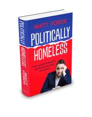*SIGNED* Politically Homeless