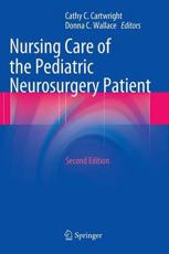 ISBN: 9783642325533 - Nursing Care of the Pediatric Neurosurgery Patient