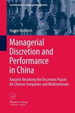 ISBN: 9783642358364 - Managerial Discretion and Performance in China