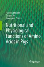ISBN: 9783709113271 - Nutritional and Physiological Functions of Amino Acids in Pigs