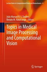 ISBN: 9789400707252 - Topics in Medical Image Processing and Computational Vision