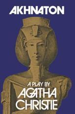 Akhnaton - Agatha Christie