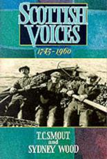 Scottish Voices, 1745-1960