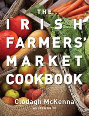 The Irish Farmers' Market Cookbook