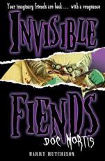 Invisible Fiends: Doc Mortis