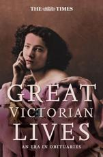 Great Victorian Lives