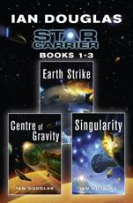 The Star Carrier Series. Books 1-3