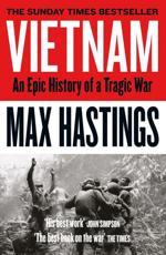 Vietnam: An Epic Tragedy, 1945–1975