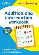 Addition and Subtraction. Ages 5-7 Workbook