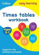 Tmes Tables. Ages 5-7 Workbook