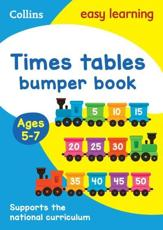 Times Tables. Age 5-7 Bumper Book