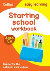 Starting School. Ages 3-5 Workbook