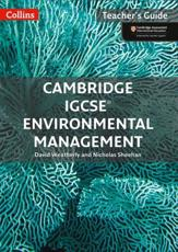 Cambridge IGCSE¬ Environmental Management Teacher Guide