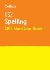 KS2 Spelling National Test Question Book