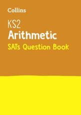 KS2 Mathematics Arithmetic National Test Question Book