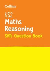 KS2 Mathematics Reasoning National Test Question Book