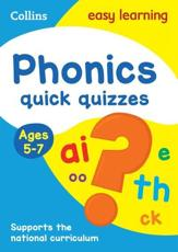 Phonics Quick Quizzes. Ages 5-7