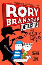 Rory Branagan: The Deadly Dinner Lady