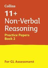 11+ Non-Verbal Reasoning Practice Test Papers - Multiple Choice Book 2