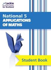 National 5 Applications of Mathematics. Student Book