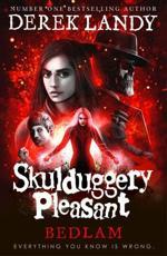 Skulduggery Pleasant: Bedlam